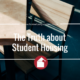 The Truth about Student Housing