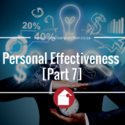 Personal Effectiveness [Part 7]