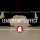 LEADERSHIPS EFFECT