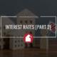INTEREST RATES [Part 2]
